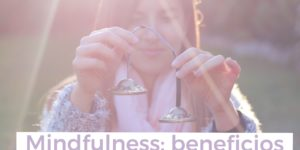 mindfulness-tuaquiyahora-beneficios